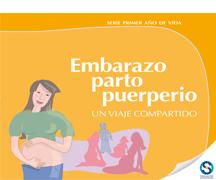 Serie Primer año de vida - Embarazo, parto y puerperio